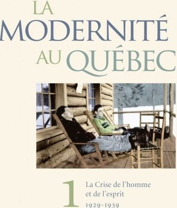 notes de lecture yvan lamonde la modernit au qu bec la On modernite definition